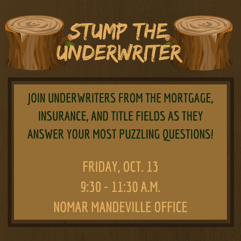 STUMP THE UNDERWRITER